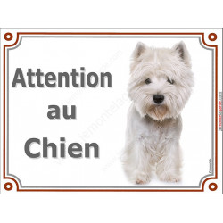 "Westie toiletté, plaque ""Attention au Chien""  2 tailles LUX A"