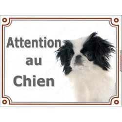 Plaque portail 2 tailles Attention au Chien, Epagneul Japonais Chin Tête panneau pancarte tchin