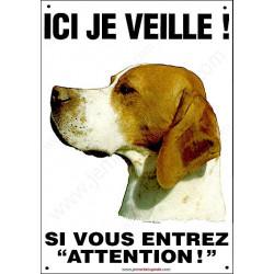 """Pointer tête, plaque portail """"Ici je Veille"""" 26,5 cm ECO"""