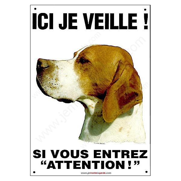"""Pointer, Plaque portail Verticale """"ici je veille"""", panneau pancarte affiche attention au chien"""