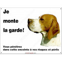 "Pointer, plaque ""Je Monte la Garde"" 3 tailles ECO"