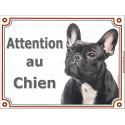 """Bouledogue Français Bringé Tête, plaque """"Attention au Chien"""" 2 tailles LUX A"""