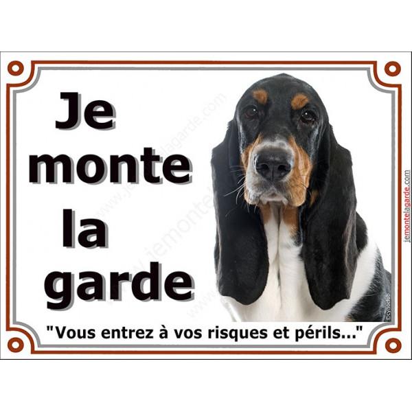 Plaque portail 2 tailles je Monte la Garde, Basset Hound tricolore Tête risques et périls pancarte panneau Hund attention au ch