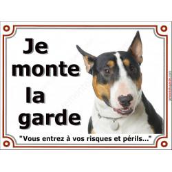 Plaque portail 2 tailles Je Monte la Garde, Bull Terrier tricolore Tête risques et périls panneau pancarte attention au chien 3