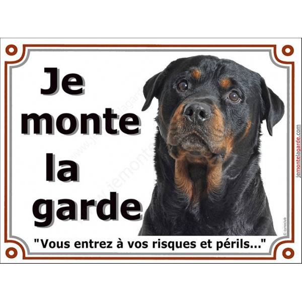 Rottweiler Tête, Plaque portail Je Monte la Garde, panneau affiche pancarte, risques périls Rotweiler attention au chien