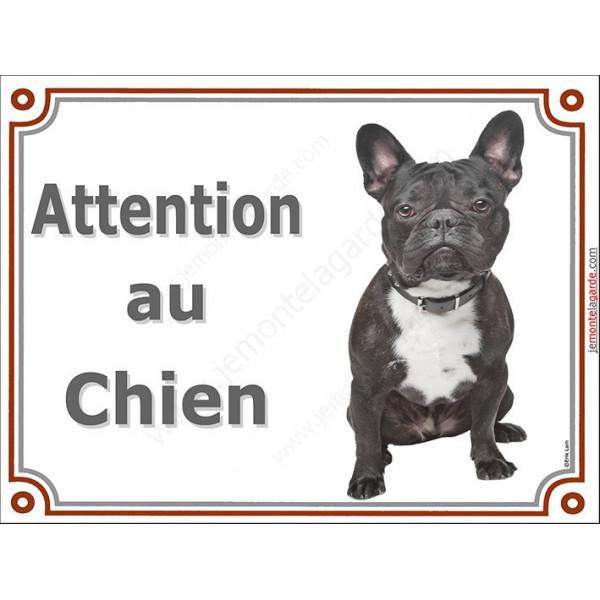 Bouledogue Français Bringé, plaque portail Attention au Chien, pancarte panneau affiche, bulldog photo