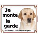 "Labrador Sable Tête, plaque ""Je Monte la Garde"" 4 tailles LUX B"