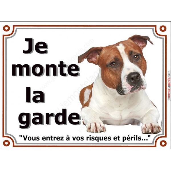 American-Staff Fauve, Plaque Je Monte la Garde, panneau pancarte affiche, amstaff, am, staff, risques périls attention au chien