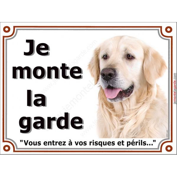 Plaque portail 2 tailles LUXE je Monte la Garde, Golden Retriever tête, risques et périls pancarte attention au chien panneau