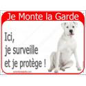 """Dogue Argentin Assis, plaque portail rouge """"Je Monte la Garde"""" 2 Tailles A"""