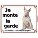 """Bull Terrier tout Blanc, plaque """"Je Monte la Garde"""" 3 tailles LUX B"""
