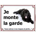 """Terre Neuve Noir couché, plaque portail """"Je Monte la Garde"""" 3 tailles LUXE"""