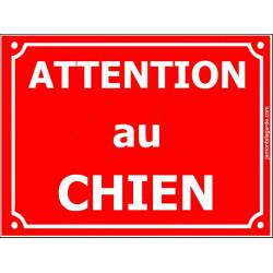 Plaque Portail 4 tailles CLR Attention au Chien Rue Rouge