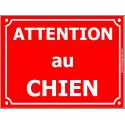 """Plaque Portail """"Attention au Chien"""" Rue Rouge 3 tailles CLR C"""