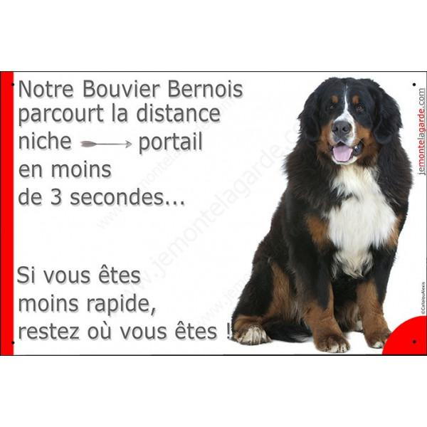 pancarte portail humour Bouvier Bernois assis, plaque attention au chien panneau drole, niche-portail 3 secondes restez