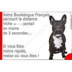 Plaque humour Distance Niche - Portail, Bouledogue Français Bringé Noir pancarte panneau drôle parcourt la distance niche portai