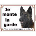 Plaque 2 tailles LUXE Je Monte la Garde, Berger Belge Tervueren Tête