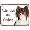 """Epagneul Papillon Tête, plaque portail """"Attention au Chien"""" 2 tailles LUX A"""