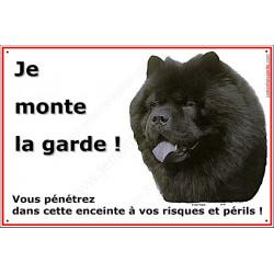 """Chow-Chow Noir, plaque portail """"Je Monte la Garde"""" 2 Tailles ECO"""