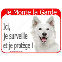 """Berger Blanc, plaque portail """"Je Monte la Garde"""" 2 Tailles RED C"""