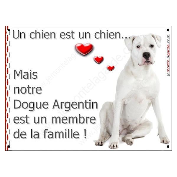Dogue Argentin Assis, Plaque Portail un chien est un chien, membre de la famille, pancarte, affiche panneau