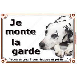 """Dalmatien Couché, plaque """"Je Monte la Garde"""" 4 tailles LUXE C"""