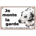 """Dalmatien Couché, plaque """"Je Monte la Garde"""" 4 tailles LUXE B"""