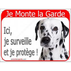 """Dalmatien Tête, plaque portail rouge Je Monte la Garde"""" 2 Tailles RED A"""