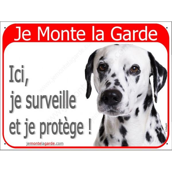 Dalmatien Tête, Plaque Portail rouge Je Monte la Garde,  surveille protège, pancarte, affiche panneau attention au chien