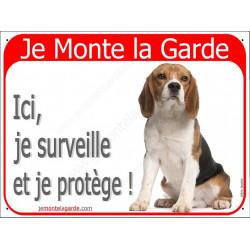 Beagle Assis, Plaque rouge Portail Je Monte la Garde, surveille protège, pancarte, affiche panneau