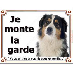 Berger Australien Tricolore Noir Tête, Plaque Je Monte la Garde, panneau, risques périls pancarte attention au chien