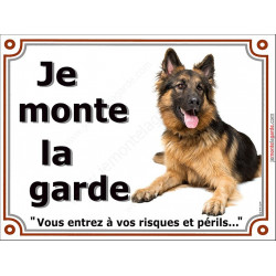 Berger Allemand Poils Longs Couché, Plaque Je Monte la Garde, panneau affiche, risques périls entier pancarte attention au chien
