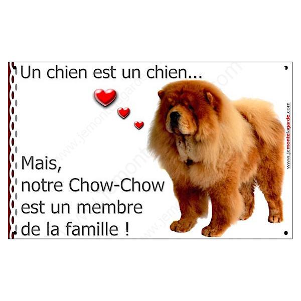 Chow-Chow Fauve, Plaque Portail un chien est un chien, membre de la famille, pancarte, affiche panneau