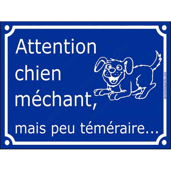 """Plaque Portail humour bleue """"Attention au Chien méchant, mais peu téméraire"""" pancarte drôle"""