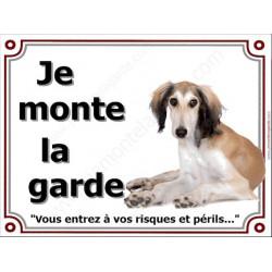 Lévrier Saluki, Panneau portail Je Monte la Garde, plaque affiche pancarte risques et périls attention au chien