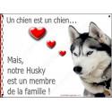 Plaque 2 Tailles LOVE Membre de la Famille, Husky Gris