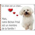 """Bichon Frisé, plaque """"Membre de la Famille"""" 2 Tailles LOV A"""