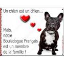 Plaque 2 Tailles LOVE Membre de la Famille, Bouledogue Français Bringé Assis