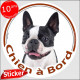 "Boston Terrier, sticker autocollant rond ""Chien à Bord"" 15 cm, adhésif voiture photo"
