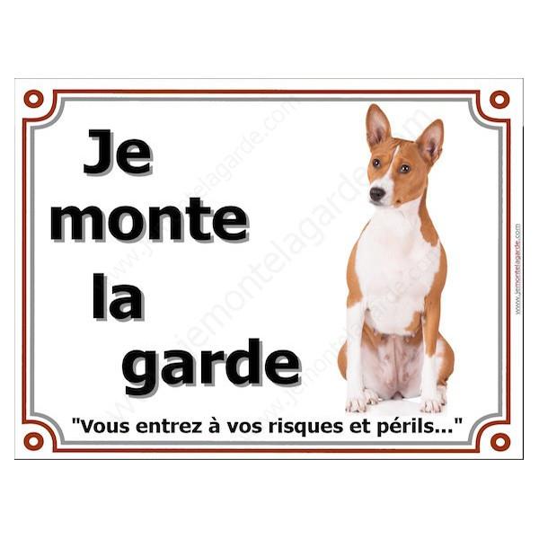 Basenji Assis, Plaque portail Je Monte la Garde, panneau affiche pancarte, risques périls Bassenji
