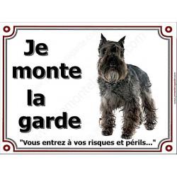 Schnauzer noir Entier, Plaque portail Je Monte la Garde, panneau affiche pancarte, risques périls