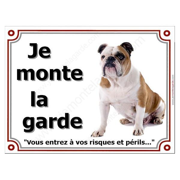 """Bulldog Anglais Cocard Assis, Plaque portail """"Je Monte la Garde, risques périls"""" panneau affiche pancarte photo bouledogue"""