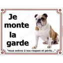 """Bulldog Anglais Cocard, plaque """"Je Monte la Garde"""" 4 tailles LUX B"""