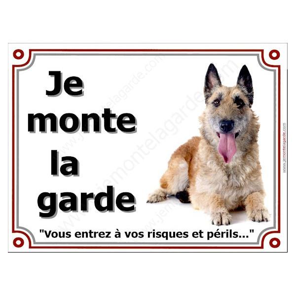 Berger Belge Laekenois,, Plaque portail Je Monte la Garde, panneau affiche pancarte, risques périls
