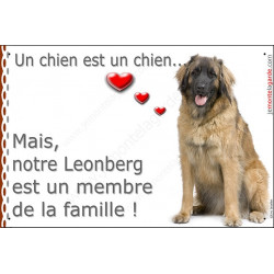 Leonberg, Plaque Portail un chien est un chien, membre de la famille, pancarte, affiche panneau photo coeur