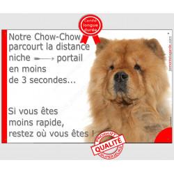 Plaque humour 24 cm parcourt Distance Niche - Portail en moins 3 secondes, Chow-Chow Fauve, pancarte attention au chien