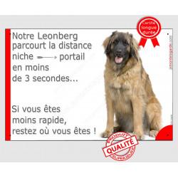 Leonberg Assis, Plaque Portail humour, pancarte drôle, affiche panneau Attention chien parcourt la distance niche portail en moi