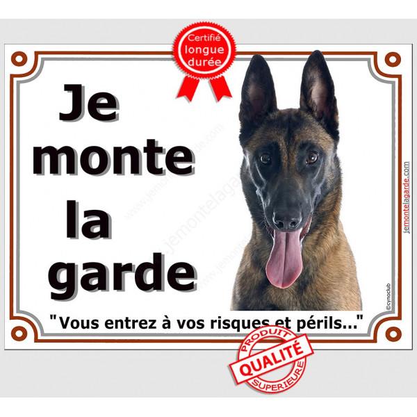 Berger Belge Malinois Tête, Plaque portail Je Monte la Garde, panneau affiche pancarte, risques périls attention au chien