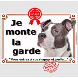 Am-Staff Bleu, Panneau Portail , je monte la garde, pancarte, plaque, risques et périls, amstaff Gris , staff attention au chien