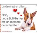 """Bull Terrier Fauve et Blanc, plaque """"Membre de la Famille"""" 2 Tailles LOV A"""